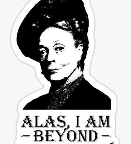 Alas, I am Beyond Impropriety Sticker