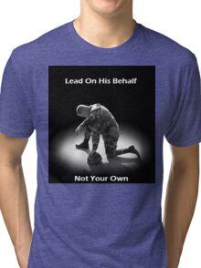 Lead For His Name Sake Tri-blend T-Shirt