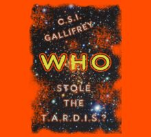 C.S.I. Gallifrey, who stole the T.A.R.D.I.S. ? worn look by MnRMnR