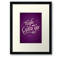 Good day Framed Print