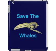 Save The Whales, T Shirts & Hoodies. ipad & iphone cases iPad Case/Skin