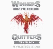 Winners v Quitters Tee by hellweekpt
