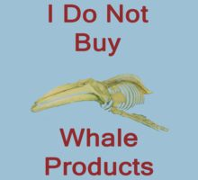 I Do Not Buy Whale Products, T Shirts & Hoodies. ipad & iphone cases by Eric Kempson