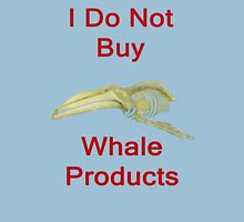 I Do Not Buy Whale Products, T Shirts & Hoodies. ipad & iphone cases Womens Fitted T-Shirt
