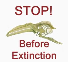 Stop Before Extinction, T Shirts & Hoodies. ipad & iphone cases by Eric Kempson
