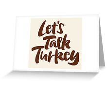 """Let's Talk Turkey"" Thanksgiving Dinner or Business Meeting Hand Lettering Greeting Card"