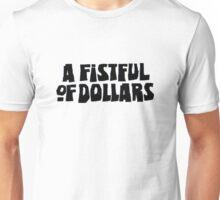 Dollars Unisex T-Shirt