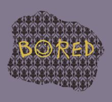 BORED by kdm1298