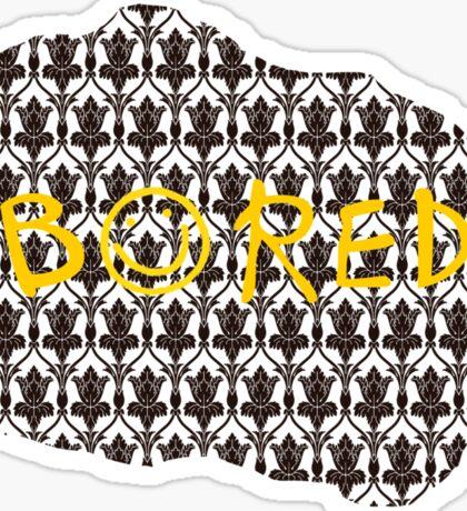 BORED Sticker