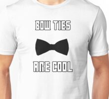 Doctor Who- Bow Ties are cool Unisex T-Shirt