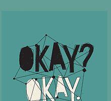 Okay? Okay. by bonjourlouis