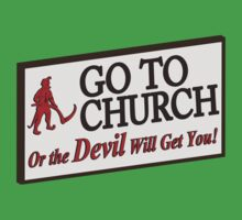 Go to Church Sign in Alabama by Brantoe