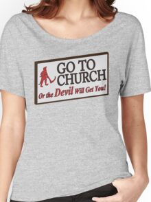 Go to Church Sign in Alabama Women's Relaxed Fit T-Shirt
