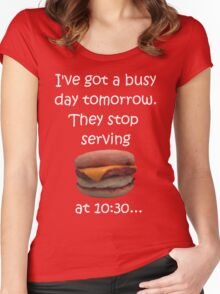 Busy Day Tomorrow Women's Fitted Scoop T-Shirt