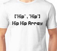 Hip Hip Array Unisex T-Shirt