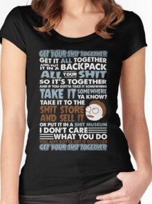 RICK AND MORTY SHIRT - GET YOUR SHIT TOGETHER! Women's Fitted Scoop T-Shirt