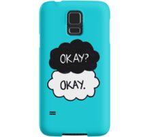 Okay? Okay. Samsung Galaxy Case/Skin
