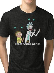 RICK AND MORTY SHIRT - PEACE AMONG WORLDS Tri-blend T-Shirt