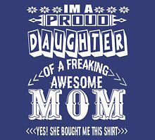 Awesome Mom - Proud Daughter Womens Fitted T-Shirt