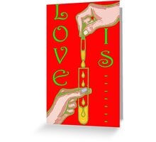 LOVE IS....(18) Greeting Card