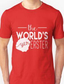 The World's Yer Erster Unisex T-Shirt