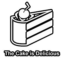 The Cake is Delicious - Portal Photographic Print