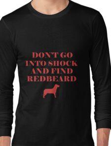 Find RedBeard Long Sleeve T-Shirt