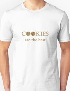 Cookies are the Best T-Shirt