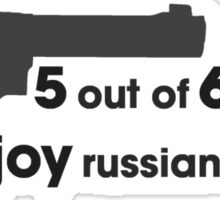 Who enjoys Russian Roulette? Sticker