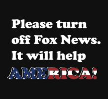 Please Turn Off Fox News.(Dark) by blenderimages