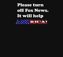 Please Turn Off Fox News.(Dark) Unisex T-Shirt