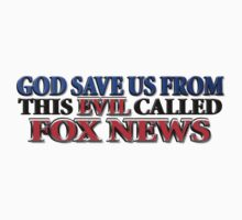 God Save Us From Evil Called Fox News (Bumper) by blenderimages