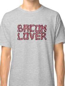 Bacon Lover Classic T-Shirt