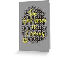 The East Wind is Coming Greeting Card