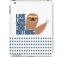 funny lazy sloth live long do nothing iPad Case/Skin