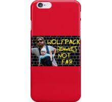 Wolfpack not far iPhone Case/Skin