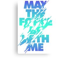 Star Wars Mantra - May the Force Canvas Print