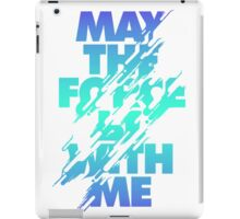 Star Wars Mantra - May the Force iPad Case/Skin