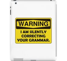 Warning Grammar iPad Case/Skin