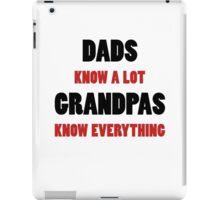 Grandpa Knows Everything iPad Case/Skin