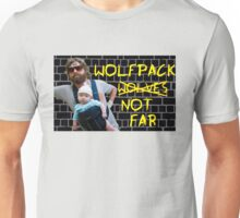 Wolfpack not far Unisex T-Shirt