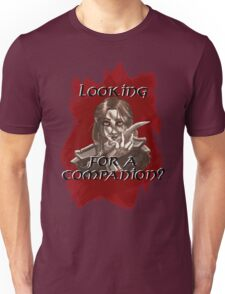 Companions companion? Unisex T-Shirt