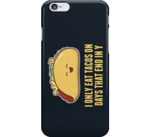 Every Day is Taco Day iPhone Case/Skin