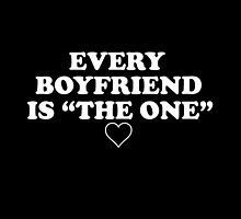 "Every Boyfriend Is ""The One"" by Tom Monforti"
