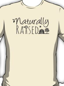 Naturally Raised T-Shirt