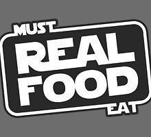 Must Eat Real Food by FGHealthy