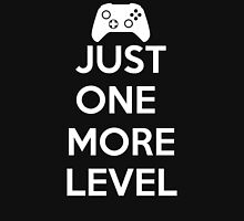 Just One More Level Unisex T-Shirt