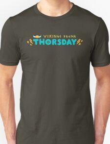 Vikings Prefer Thorsday! T-Shirt