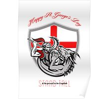 Happy St George Stand Tall Proud to be English Retro Poster Poster