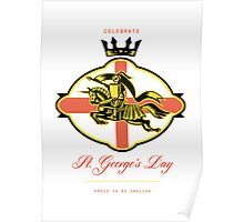 Celebrate St. George Day Proud to Be English Retro Poster Poster